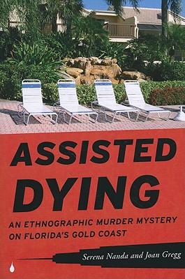 Assisted Dying By Nanda, Serena/ Gregg, Joan